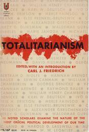 Totalitarianism - Carl J. Friedrich - Régikönyvek