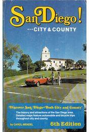 San Diego! ...City & County - Carol Mendel - Régikönyvek