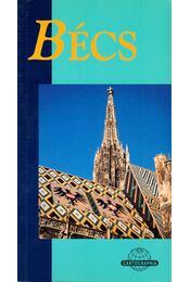 Bécs - Carole Chester - Régikönyvek