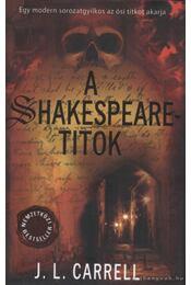 A Shakespeare-titok - Carrell, J. L. - Régikönyvek