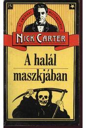 A halál maszkjában - Carter, Nick - Régikönyvek