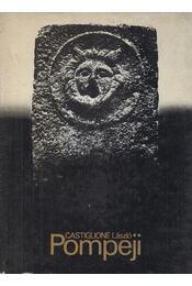 Pompeji - Castiglione László - Régikönyvek
