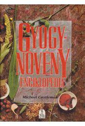 Gyógynövény enciklopédia - Castleman, Michael - Régikönyvek