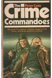 The Crime Commandoes - Cave, Peter - Régikönyvek