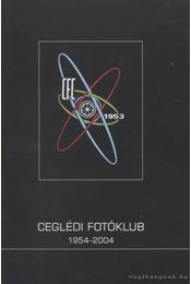 Ceglédi Fotóklub 1954-2004 - Régikönyvek