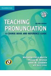 Teaching Pronunciation - CELCE-MURICA, MARIANNE - Régikönyvek
