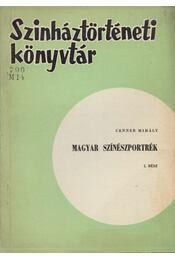 Magyar színészportrék I. - Cenner Mihály - Régikönyvek