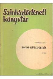 Magyar színészportrék II. rész - Cenner Mihály - Régikönyvek