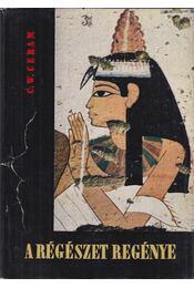 A régészet regénye - CERAM, C.W. - Régikönyvek