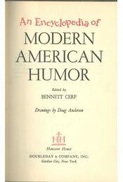 An Encyclopedia of Modern American Humor - CERF, BENNETT - Régikönyvek