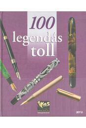 100 legendás toll - Chabeur, Isabelle, Valax, Nathalie - Régikönyvek
