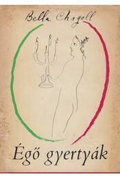 Égő gyertyák - Chagall, Bella - Régikönyvek