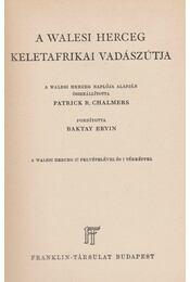 A walesi herceg keletafrikai vadászútja - Chalmers, P. R. - Régikönyvek