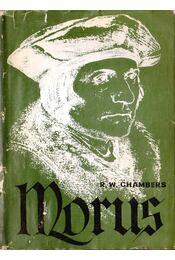 Morus - Chambers, R. W. - Régikönyvek