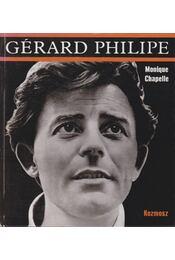 Gérard Philipe - Chapelle, Monique - Régikönyvek