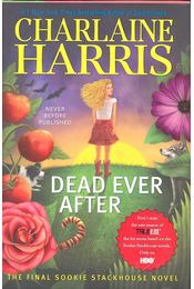 Dead Ever After - Charlaine Harris - Régikönyvek
