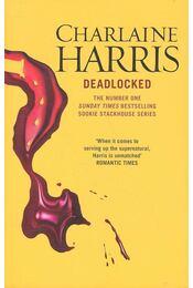 Deadlocked - Charlaine Harris - Régikönyvek
