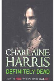 Definitely Dead - Charlaine Harris - Régikönyvek