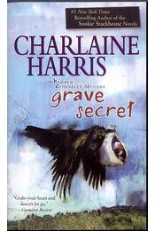 Grave Secret - Charlaine Harris - Régikönyvek