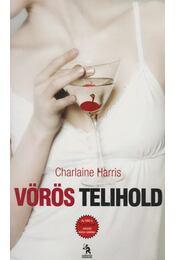 Vörös telihold - Charlaine Harris - Régikönyvek