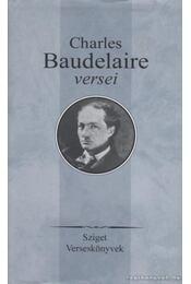 Charles Baudelaire versei - Charles Baudelaire - Régikönyvek