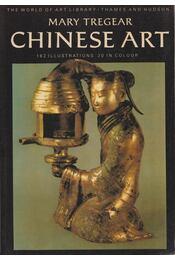 Chinese art (angol-nyelvű) - Tregear, Mary - Régikönyvek