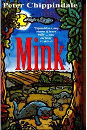 Mink - CHIPPINDALE, PETER - Régikönyvek