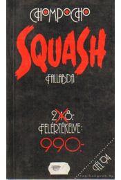 Squash - Chompocho - Régikönyvek