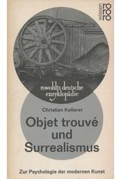 Objet trouvé und Surrealismus - Christian Kellerer - Régikönyvek