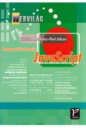 Javascript - Programozói referencia - Christian MacAuley, Paul Jobson - Régikönyvek