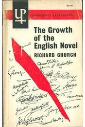The Growth of the English Novel - Church, Richard - Régikönyvek