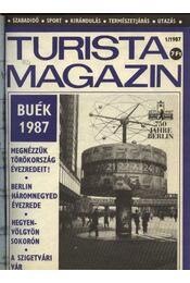 Turista magazin 1987.évfolyam - Hegedős Mihály (szerk.) - Régikönyvek