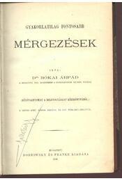 Gyakorlatilag fontosabb mérgezések - Bókai Árpád dr. - Régikönyvek