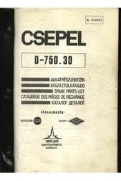 CSEPEL D-750.30 teherautó alkatrész katalógus - Tálas Anna (szerk.) - Régikönyvek