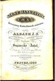 Szent hangzatok - Albach, J. S. - Régikönyvek