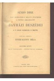 Szabó Imre egyházi beszédei II kötet - Tóthfalussy Béla (szerk.) - Régikönyvek