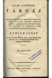 Lelkipásztori tárház III-IV. kötet - Fábián József - Régikönyvek