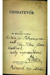 Csodatevők - Dr. Müller Vilmos - Régikönyvek