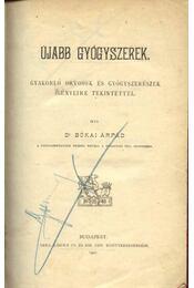 Újabb gyógyszerek - Bókai Árpád dr. - Régikönyvek