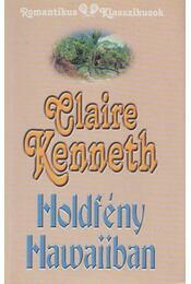 Holdfény Hawaiiban - Claire Kenneth - Régikönyvek