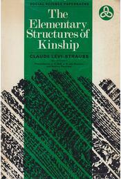 Elementary Structures of Kinship - Claude Lévi-Strauss - Régikönyvek