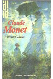 Claude Monet - William C. Seitz - Régikönyvek