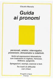 Guida ai pronomi - Claudio Manella - Régikönyvek