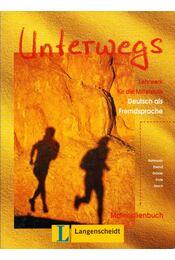 Unterwegs Materialienbuch - Clemens Bahlmann, Eva Breindl, Hans-Dieter Draxler, Karin Ende, Günther Storch - Régikönyvek
