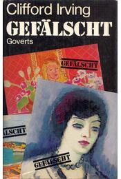 Gefälscht - Clifford Irving - Régikönyvek