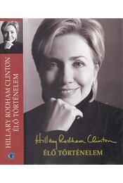 Élő történelem - Clinton, Hillary Rodham - Régikönyvek