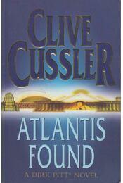 Atlantis Found - Clive Cussler - Régikönyvek