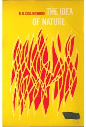 The Idea of Nature - Collingwood, Robin G. - Régikönyvek