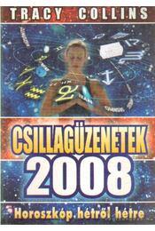 Csillagüzenetek 2008 - Collins, Tracy - Régikönyvek