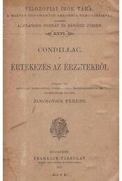 Értekezés az érzetekről - Condillac - Régikönyvek